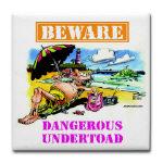 Dangerous Undertoad