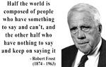 Robert Frost Quote 14