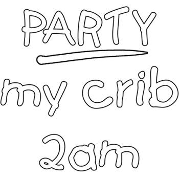 Party- My Crib 2 am