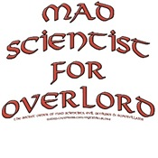 Mad Scientist for Overlord T-shirts & Gifts
