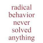 radical behavior