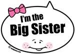 I'm the Big Sister Quote Bubbles