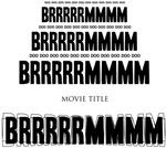 Movie Trailer BRRRRMMM
