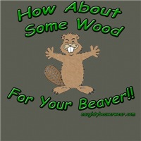How About Some Wood For Your Beaver!!