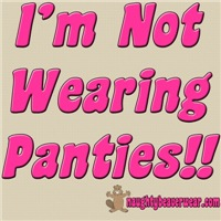 I'm Not Wearing Panties