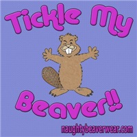 Tickle My Beaver!!