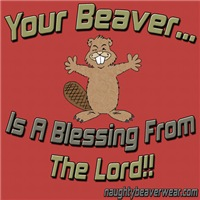 Your Beaver Is A Blessing