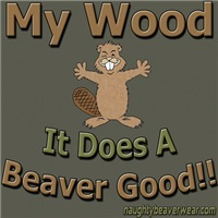 My Wood Does A Beaver Good