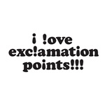 I love exclamation points!!!
