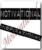 Motivational, Inspirational Designs