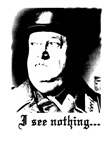 Sgt. Schultz I SEE NOTHING!