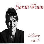 Sarah palin Hillary who?