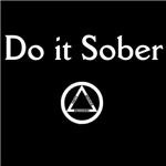 Do It Sober (Dark Shirts)