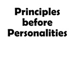 Principles before Personalities