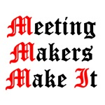 Meeting Makers Make It