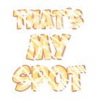 Vintage That's My Spot 2