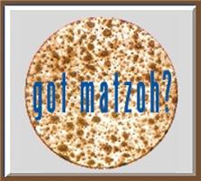 Got Matzoh? Passover