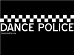 Dance Police Black and White