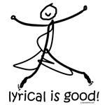 Lyrical is good!  DanceShirts.com