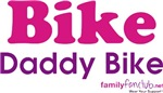 Bike Daddy Bike