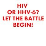 HIV or HHV-6? LET THE BATTLE BEGIN!