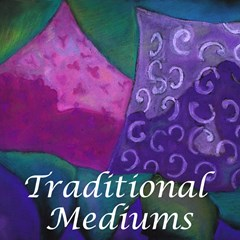 Traditional Mediums
