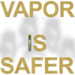 Vapor is Safer