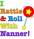 I Rattle & Roll With Nanner