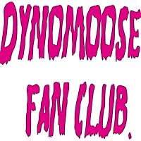 Dynomoose fan club