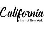 California. It's not New York