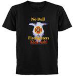 No Bull Firefighters Kick Ash!