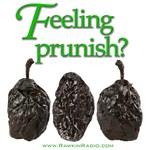 Feeling Prunish?