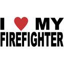 I Love My Firefighter