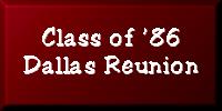 Class of '86 Dallas Reunion
