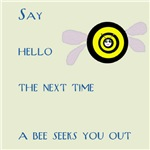 Say Hello to a Bee