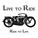 LIVE TO RIDE-RIDE TO LIVE-VINTAGE MOTORCYCLE