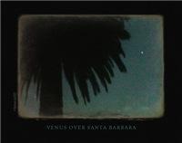 Venus Over Santa Barbara