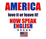 AMERICA LOVE IT OR LEAVE IT (NOW SPEAK ENGLISH)