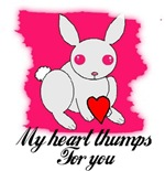 MY HEART THUMPS FOR YOU