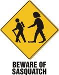 Beware of sasquatch