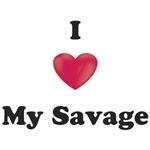 I Love My Savage