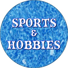 <b>SPORTS & HOBBIES</b>
