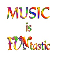 <b>MUSIC IS FUNTASTIC</b>