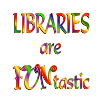 <b>LIBRARIES ARE FUNTASTIC</b>