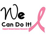 We Can Do It Breast Cancer T-Shirts