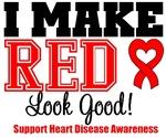 Heart Disease I Make Red Look Good Shirts & Gifts