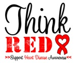 Think Red Heart Disease Awareness Shirts & Gifts