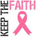Keep The Faith Breast Cancer T-Shirts