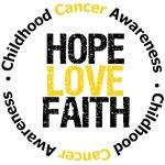 Childhood Cancer Hope Love Faith Shirts