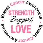 Breast Cancer Strength Support Love Shirts & Gifts